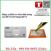 Dụng cụ kiểm tra bám dính màng sơn BEVS2203 hãng BEVS
